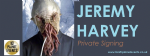 Jeremy Harvey Private Signing 180910